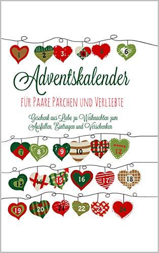 Adventskalender für Paare Pärchen und Verliebte Geschenk aus Liebe zu Weihnachten zum Ausfüllen, Eintragen und Verschenken
