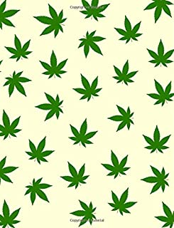 Cannabis Journal - Large Format - Lined & Numbered: 110 Pages To Write In | 8.5