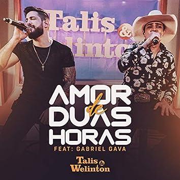 Amor de Duas Horas (feat. Gabriel Gava)