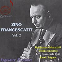 Legendary Treasures: Zino Francescatti Vol. 2
