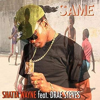 Same (feat. Drae Steves)