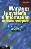 Manager le systeme d'information de votre entreprise