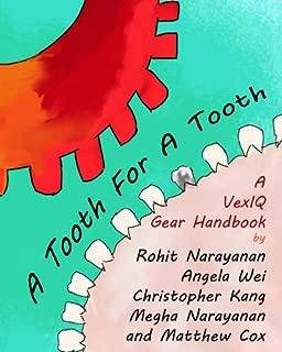A Tooth For A Tooth: A VexIQ Gear Handbook (MRI Inspiration & Outreach Series) (Volume 2)