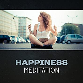 Happiness Meditation – Be Happy, Improve Your Mood, Change Your Life, Soothing Healing Energy, Deep Smile, Stop Worrying, Reduce Stress