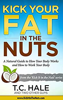Kick Your Fat in the Nuts Kindle eBook