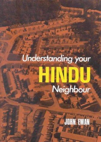 Understanding Your Hindu Neighbour (World Religions)