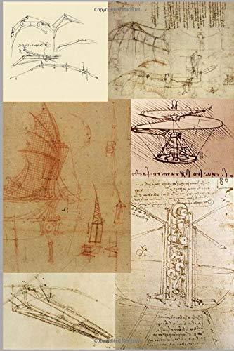 Leonardo Da Vinci\'s Flying Machines: An Aviation Themes Lined Notebook Journal
