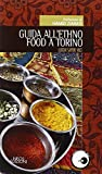 Guida all'ethno food a Torino. Luoghi, sapori, voci