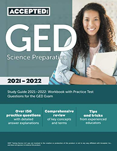 GED Science Preparation Study Guide 2021-2022: Workbook with Practice Test Questions for the GED Exam