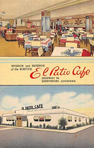 El Patio Café 2 View Int. Shreveport Louisiana Vintage Postcard RR89