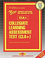 Collegiate Learning Assessment Test - Cla+: Passbooks Study Guide (Admission Test)