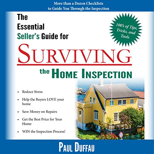 The Essential Seller's Guide for Surviving the Home Inspection cover art
