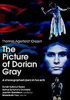 トマス・エーヤフェルト・オレセン:舞踊を伴う歌劇「ドリアン・グレイの肖像」 [DVD]