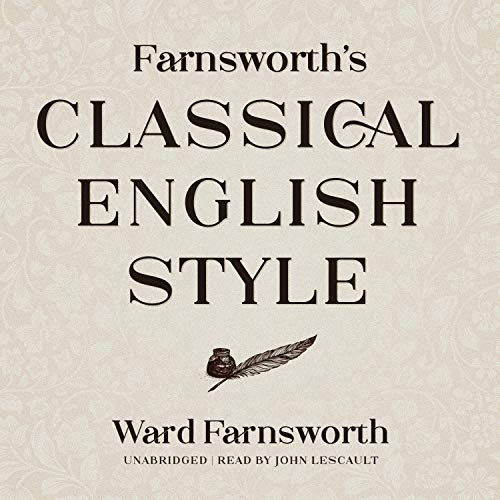 Farnsworth's Classical English Style cover art