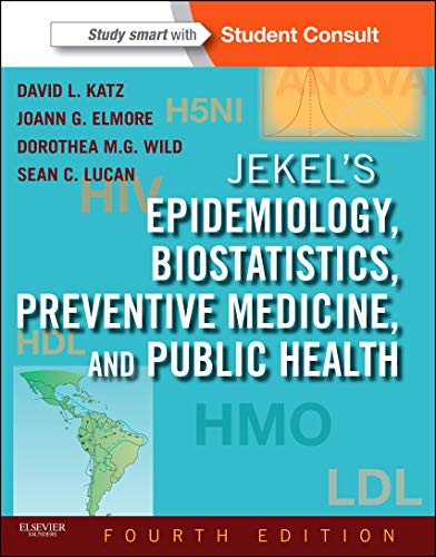 Compare Textbook Prices for Jekel's Epidemiology, Biostatistics, Preventive Medicine, and Public Health: With STUDENT CONSULT Online Access Jekel's Epidemiology, Biostatistics, Preventive Medicine, Public Health 4 Edition ISBN 9781455706587 by Katz MD  MPH, David L.,Elmore MD  MPH, Joann G.,Wild MD  MPH  Dr. Med, Dorothea,Lucan MD  MPH  MS, Sean C