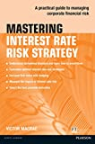 Mastering Interest Rate Risk Strategy ePub eBook (The Mastering Series) (English Edition)