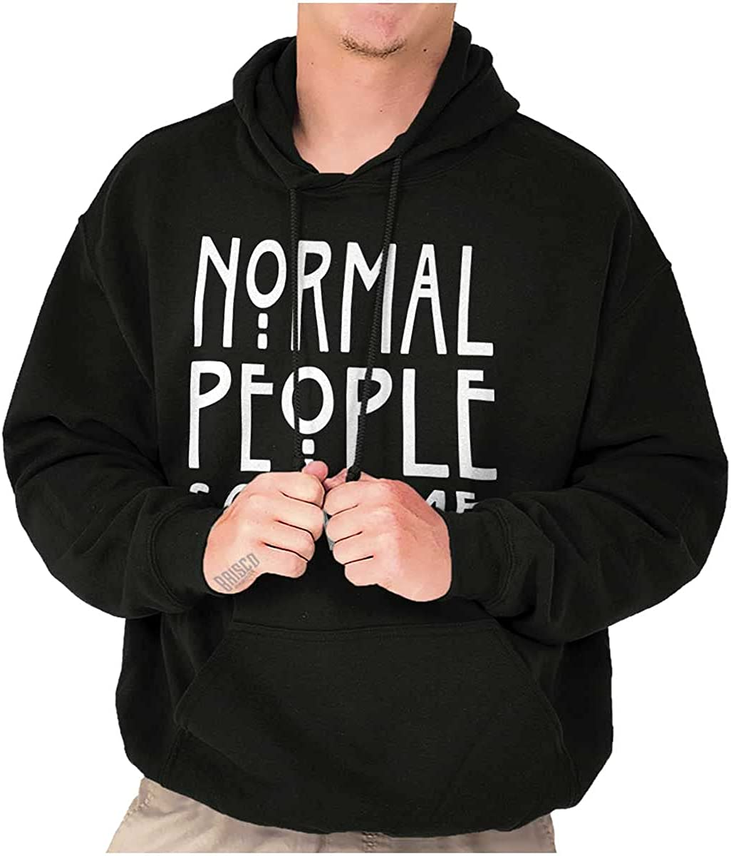 Max 79% OFF Normal People Scare Me Tales Sweatshirt Horror Men Max 80% OFF Hoodie Women