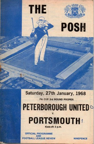Peterborough United - THE POSH - v Portsmouth - FA Cup 3rd Round Proper - 27/01/1968 - Programme