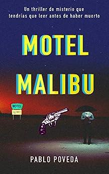 Motel Malibu (Spanish Edition) by [Pablo Poveda]