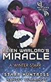 Alien Warlord's Miracle (A Winter Starr)