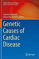 Genetic Causes of Cardiac Disease (Cardiac and Vascular Biology, 7)