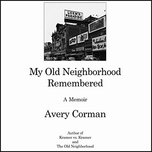 My Old Neighborhood Remembered audiobook cover art