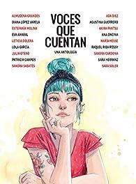 Voces que cuentan : Una antología par Diana López Varela