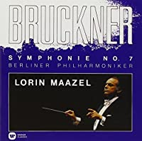 Bruckner: Symphony No.7 in E Major by Lorin Maazel (2014-04-09)
