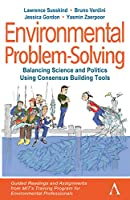 Environmental Problem-Solving: Guided Readings and Scenario Assignments from MIT's Training Program for Environmental Professionals (Anthem Environment and Sustainability Initiative)
