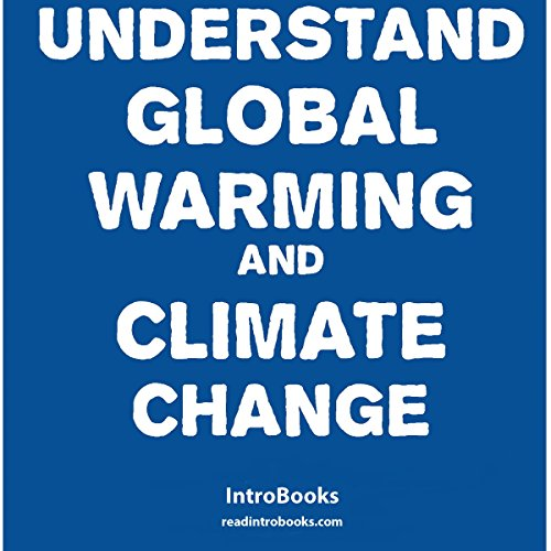 Page de couverture de Understand Global Warming and Climate Change