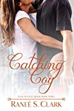 Catching Coy (Love in Little River Book 3)