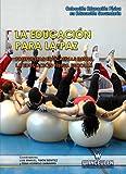 La educación para la paz: Propuestas educativas desde la Educación Física escolar (Educación Física en Educación Secundaria)