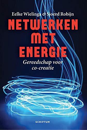 Netwerken met energie: gereedschap voor co-creatie