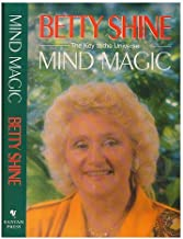 By Betty Shine - Mind Magic (1991-02-08) [Hardcover]