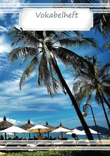 Vokabelheft DIN A5 - Strand Karibik: 70 Seiten liniert, zweispaltig - Beach (Motiv Vokabelhefte, Band 16)