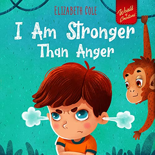 I Am Stronger than Anger Audiobook By Elizabeth Cole cover art