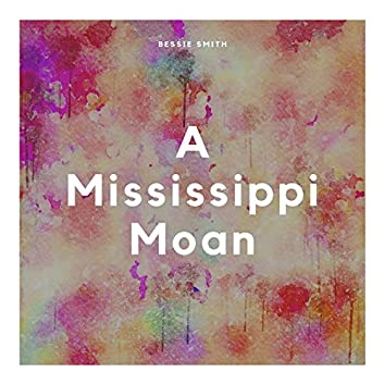A Mississippi Moan