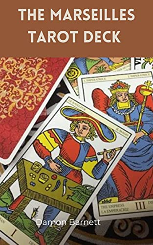 the marsielles Tarot deck (English Edition)