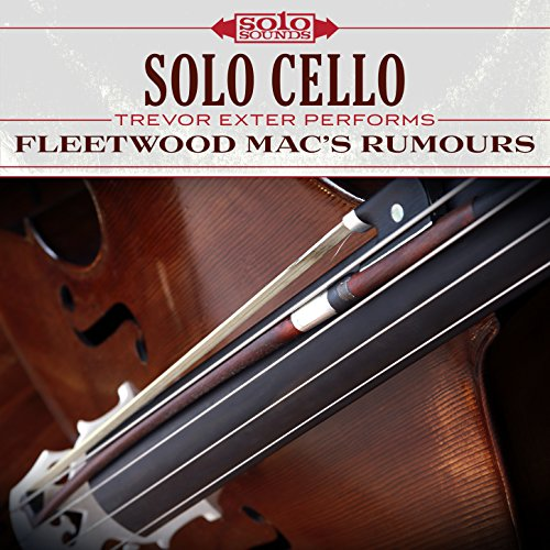 Fleetwood Mac Rumours: Solo Cello