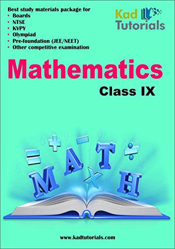Prefoundation study material package with solutions for Class 9th Science + Mathematics (Best for NTSE, Olympiads, KYPV and Boards)