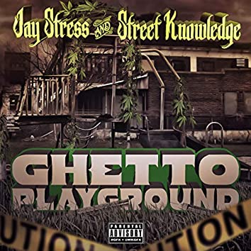 Ghetto Playground