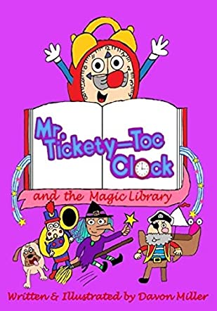 Mr. Tickety-Toc Clock and the Magic Library