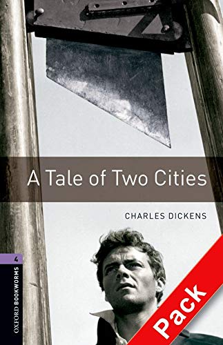 Oxford Bookworms Library: 9. Schuljahr, Stufe 2 - A Tale of two Cities: Reader und CD