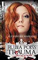 Mahling, A: Trauma - Rubia Poiss I