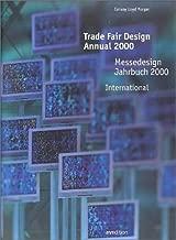 Trade-Fair Design Annual 2000: Messedesign Jahrbuch 2000 : International