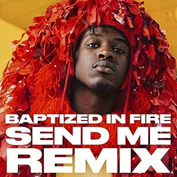 Baptized in Fire (Send Me Remix) [feat. Adam Neff & Fvmeless]