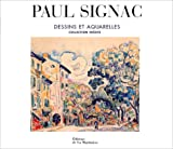 Paul Signac - Dessins et Aquarelles