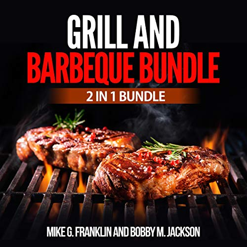 Grill and Barbeque Bundle: 2 in 1 Bundle  By  cover art