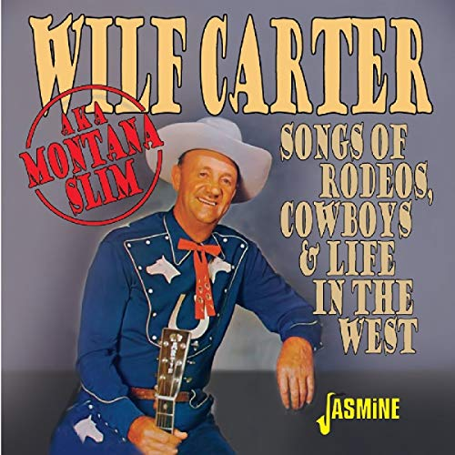 Songs of Rodeos,Cowboys & Life in the West