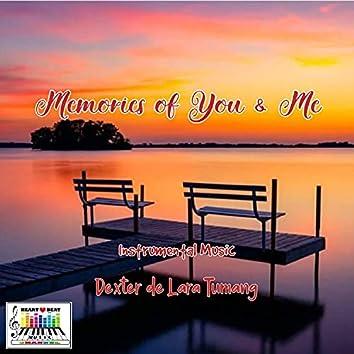 Memories of You & Me